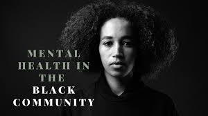 Identifying and Overcoming Barriers to Seeking Mental Health Treatment in the Black Community